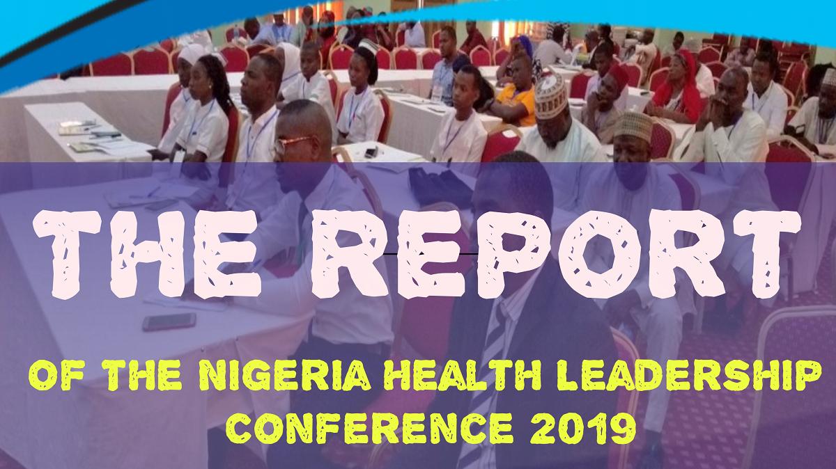Nig. Health Leadership Conference 2019 Report